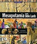 Mesopotamia and the Bible Lands (History of the World)