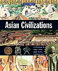 Asian Civilizations (History of the World)