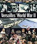 Versailles to World War II (History of the World)