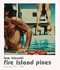Tom Bianchi Fire Island Pines Polaroids 1975 1983