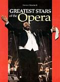 Greatest Stars of the Opera 4th Edition