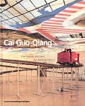 Cai Guo-Qiang: Une Histoire Arbitraire/An Arbitrary History