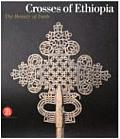 Crosses of Ethiopia: The Sign of Faith. Evolution and Form