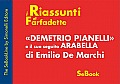 Demetrio Pianelli e il suo seguito Arabella di Emilio De Marchi - RIASSUNTO