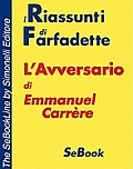 L'Avversario di Emmanuel Carrre - RIASSUNTO