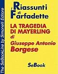 La tragedia di Mayerling di Giuseppe Antonio Borgese - RIASSUNTO