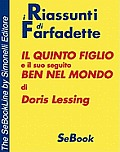 IL QUINTO FIGLIO e BEN NEL MONDO di Doris Lessing - RIASSUNTO
