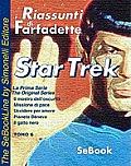 STAR TREK La Prima Serie di Gene Roddenberry - RIASSUNTO / Tomo 06