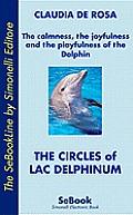 THE CIRCLES of LAC DELPHINUM
