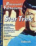 STAR TREK La Prima Serie di Gene Roddenberry - RIASSUNTO / Tomo 07