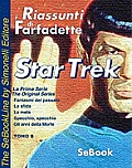 STAR TREK La Prima Serie di Gene Roddenberry - RIASSUNTO / Tomo 08