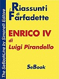 Enrico IV Di Luigi Pirandello - Riassunto