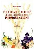 Chocolate, Truffles, and Other Treasures of Italy's Piedmont Cuisine