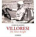 Villoresi the Silver Knight