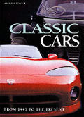 Classic Cars : From 1945 To the Present