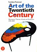 Art of the Twentieth Century: Movements, Theories, Schools and Tendencies 1900-2000 (Skira Paperbacks)
