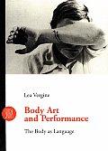 Body Art & Performance The Body as Language