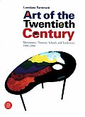 Art of the Twentieth Century: Movements, Theories, Schools, and Trends 1900-2000