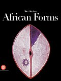 African Forms: The Traditional Design and Function of Objects
