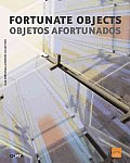 Fortunate Objects/Objetos Afortunados