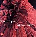 Robert Capucci: Timeless Creativity
