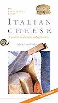 Italian Cheese Guide To Its Discovery New Edition