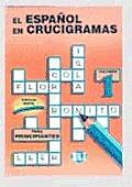 El Espanol En Crucigramas Para...