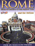 Rome from Its Origins to the Present Time & the Vatican