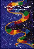 Sentieri del cuore, musicoterapia iniziatica