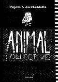 Fupete & Jack Lamotta: Animal Collective
