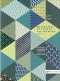 Geometric Textures for Fashion
