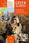 Green Volunteers 8th Edition The World Guide to Voluntary Work in Nature Conservation