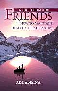 Friends: Hot to Maintain Healthy Relationships