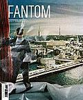 Fantom #07: Fantom, Issue 7: Photographic Quarterly