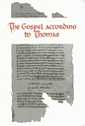 The Gospel According to Thomas: Coptic Text