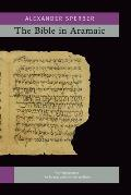 The Bible in Aramaic. Vol. 2: Based on Old Manuscripts and Printed Texts. Vols Iva-Ivb