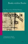 Books Within Books: New Discoveries in Old Book Bindings. European Genizah Texts and Studies Volume 2