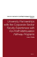 Innovation and Leadership in English Language Teaching #7: University Partnerships with the Corporate Sector: Faculty Experiences with For-Profit Matriculation Pathway Programs