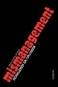 How to Solve the Mismanagement Crisis - Dutch Edition