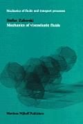 Mechanics of Viscoelastic Fluids