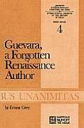 Guevara, a Forgotten Renaissance Author