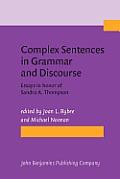 Complex sentences in grammar and discourse