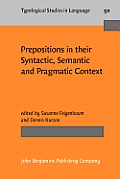 Prepositions in their syntactic, semantic, and pragmatic context