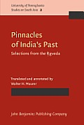 Pinnacles of Indias Past Selections from the Rgveda
