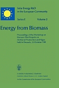 Energy from Biomass: Proceedings of the Workshop on Biomass Pilot Projects on Methanol Production and Algae, Held in Brussels, 22 October 1
