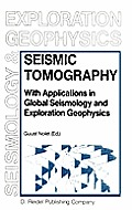 Seismic Tomography with Applications in Global Seismology and Exploration Geophysics (Seismology and Exploration Geophysics)