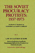 Law in Eastern Europe #21: The Soviet Procuracy Protests: 1937 - 1973