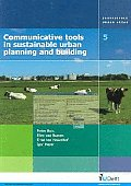 Communicative Tools in Sustainable Urban Planning And Building