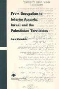 From Occupation to Interim Accords: Israel and the Palestinian Territories