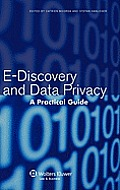 E-Discovery and Data Privacy: A Practical Guide